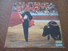 33 tours LUIS MIGUEL ET SA BANDA DE SEVILLE paso-dobles celebres