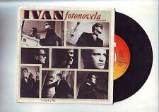 disque 45 tours - bon etat - ivan -- fotonovela / cena fria