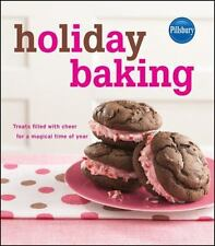 Pillsbury Holiday Baking: Treats Filled with Cheer for a Magical Time of Year Wo
