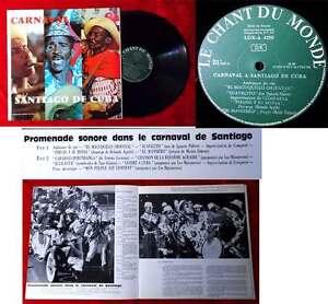 LP Le Carneval de Santiago de Cuba (Le Chant de Monde LDX 4250) F