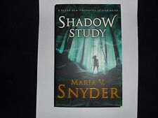 MARIA V SNYDER – Shadow Study, A Chronicles of Ixia novel  (paperback, 2015)
