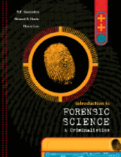 Introduction to Forensic Science and Criminalistics by Dr. Gaensslen, Robert E