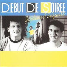 DEBUT DE SOIREE - Jardins d'enfants - 10 Tracks