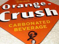 "VINTAGE DRINK ORANGE CRUSH W/ CRUSHY 8"" PORCELAIN METAL WARD'S SODA GAS OIL SIGN"