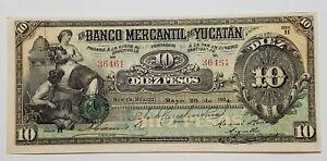 1904 Mexico El Banco Mercantil de Yucatan 10 PESOS