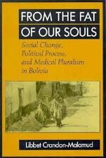 From the Fat of Our Souls: Social Change, Political Process, and Medical Plurali