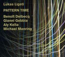 Lukas Ligeti - Pattern Time [New CD]