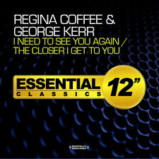 Regina Coffee / Geor - I Need to See You Again / the Closer I Get to You [New CD