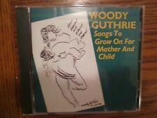 Woody Guthrie Songs to Grow On for Mother and Child CD Smithsonian Folkways 1991
