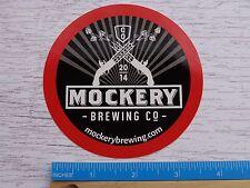 Beer STICKER ~ MOCKERY Brewing Company ~ Denver, COLORADO ** 100s More in STORE+