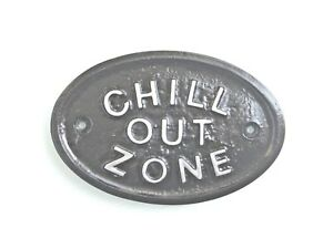 SILVER CHILL OUT ZONE HOUSE DOOR PLAQUE WALL SIGN GARDEN - BRAND NEW IN BLACK