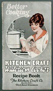 Kitchen Craft Waterless Cooker Better Cooking 1925 recipe book & user guide