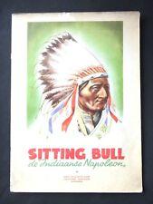 SITTING BUL  DE INDIAANSE NAPOLEON - ALBUM CHROMOS - EN NEERLANDAIS