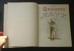 HER MAJESTYS NAVY: Its Deeds and Battles: Ships / Nautical / Plates / Vol 1 1890