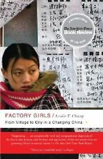 Factory Girls: From Village to City in a Changing China by Chang, Leslie T.
