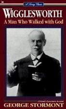 Smith Wigglesworth-Man Who Wal:-ExLibrary
