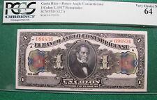 COSTA RICA NOTE 1917 - UN COLON - PCGS 64 - SERIAL # 096836 -  RMB-791