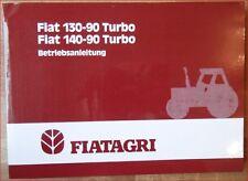 Fiat Agri Schlepper 130-90 turbo,140-90 turbo Betriebsanleitung