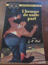 G.H. Hall: L'homme de nulle part/ Flammarion Détective-Club N°53