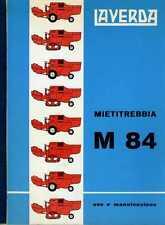 Mietitrebbia Laverda M 84 manuale uso e manutenzione, combine, moissonneuse