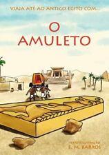 O Amuleto : Uma Aventura No Antigo Egito para Crian?as: By Barros, F. Barros,...