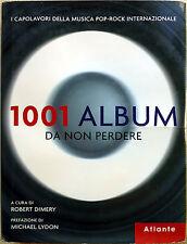 Robert Dimery (a cura di), 1001 album da non perdere, Ed. Atlante, 2006