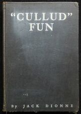 CULLUD FUN, by Jack Dionne - 1932 [Signed First Edition]