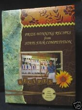 Prize-Winning Recipes from STATE FAIR COMPETITION Cookbook 3-Ring 250 Recipes