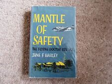 Flying Doctor Service - Mantle of Safety by Jane F Harley - 1963