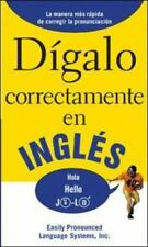DIGALO CORRECTAMENTE EN INGLES: Say It Right In English (Say It Right!-ExLibrary