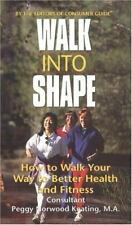 Walk into Shape: How to Walk Your Way to Better Health and Fitness-ExLibrary