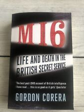 MI6 Book By Gordon Corera- Life And Death In The British Secret Service Like New