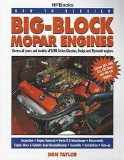 How To Rebuild Big-Block Mopar Engines - Book HP1190