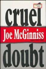 B011MFCAOK Cruel Doubt First edition by McGinniss, Joe (1991) Hardcover