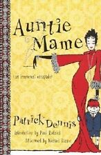 Auntie Mame: An Irreverent Escapade by Patrick Dennis.