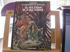 COMPAGNONS DU CREPUSCULE 1994 TBE/TTBE YEUX D'ETAIN DE LA VILLE GLAUQUE