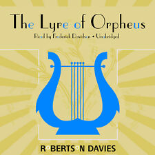 The Lyre of Orpheus by Robertson Davies 2012 Unabridged CD 9781441709837