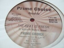 PRIME CHOICE The Beat Is Fresh Vinyl 12 Single Record  ori press    rare hip hop