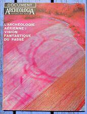 Dossiers d'archéologie n°1, 1973, l'archéologie aérienne : vision fantastique...