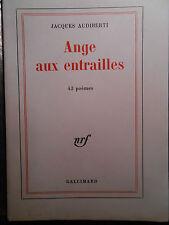 JACQUES AUDIBERTI, ANGE AUX ENTRAILLES (1964) ÉDITION ORIGINALE, 1/50 SUR VÉLIN.