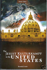 The JESUIT KULTURKAMPF in the United States~Roman Catholic Conspiracy~Romanism