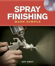 Spray Finishing Made Simple (5th Printing) -  Signed by the Author Jeff Jewitt