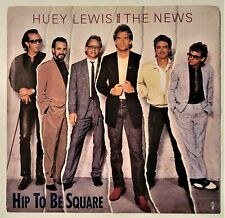 Huey Lewis And The News Hip To Be Square/Some Of My Lies 45rpm W/PS NM