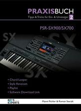 Das Praxisbuch für YAMAHA PSR-SX900 /700Keyboard Band 2 SPRACHE DEUTSCH! SX 900