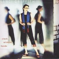 Nanci Griffith : Clock Without Hands CD (2001) Expertly Refurbished Product