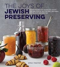 THE JOYS OF JEWISH PRESERVING - PASTER, EMILY/ OLSON, LEIGH (PHT) - NEW HARDCOVE