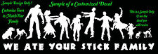 "Stick Family Custom Zombie Vinyl Decal ""We Ate Your Stick Family"""