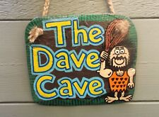 THE DAVE CAVE HANDCRAFTED SLATE SIGN MAN CAVE HIM DAD SON HUSBAND XMAS GIFT IDEA