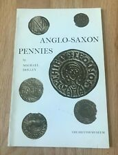Anglo-Saxon Pennies by Michael Dolley - Printed 1970