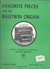 FAVORITE PIECES FOR THE BALDWIN ORGAN / COMPILED BY WILLIAM REDDICK / NO. 9070
